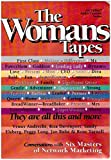 img - for The Womans Tapes Conversations With Six Masters Of Network Marketing Audio Cassette book book / textbook / text book