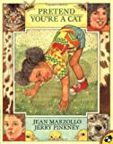 Pretend You're a Cat (Picture Puffins) (0140559930) by Marzollo, Jean