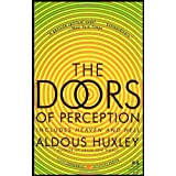 The Doors Of Perception And Heaven And Hellby Aldous Huxley