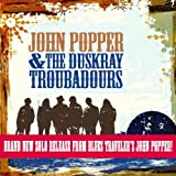 A Lot Like You - John Popper & The Duskray T...