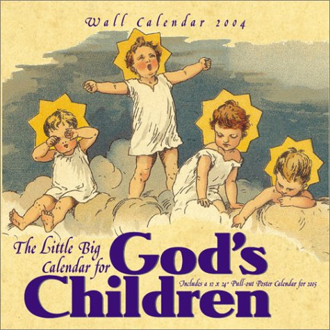 The Little Big Calendar for God's Children: 2004 Wall Calendar