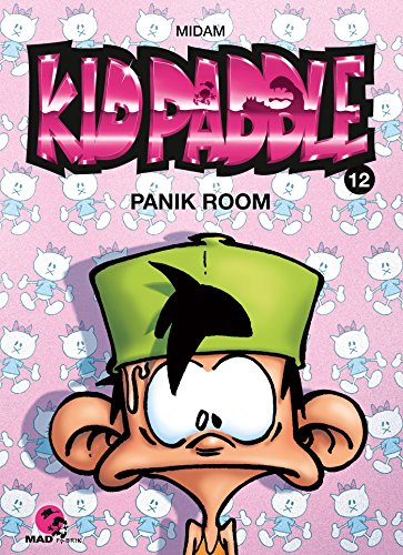Kid Paddle - Tome 12 : Panik room