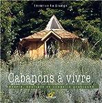 Cabanons � vivre : R�verie, �cologie...