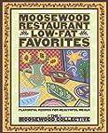 Moosewood Restaurant Low-Fat Favorite...