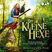 Die kleine Hexe: Das Original-Hörspiel zum Film Hörbuch