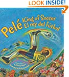 Pele King Of Soccer/Pele El Rey Del F...