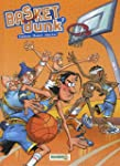 Basket Dunk, Tome 7 :