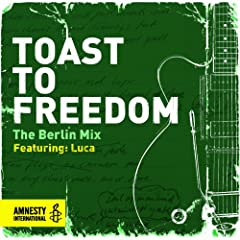 Toast to Freedom - The Berlin Mix