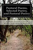 Pastoral Poems, Selected Poetry, and Pastoral Poetry