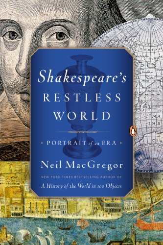 Neil MacGregor - Shakespeare's Restless World