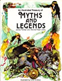 An Illustrated Treasury of Myths and Legends/09187 (0671091875) by Riordan, James