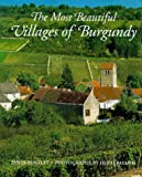 The Most Beautiful Villages of Burgundy (0500018626) by Bentley, James