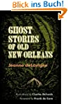 Ghost Stories of Old New Orleans