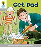 Get Dad. Roderick Hunt, Thelma Page (Ort More First Words)