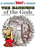 Rene Goscinny The Mansions of The Gods (Asterix (Orion Paperback))