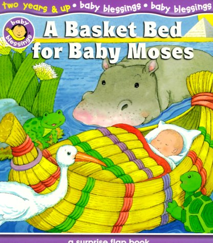 A Basket Bed for Baby Moses (Baby Blessings: Level 4)