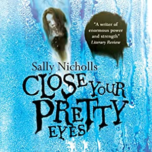 Close Your Pretty Eyes Audiobook