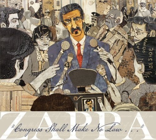 Frank Zappa - Congress Shall Make No Law... - Zortam Music