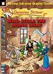 Geronimo Stilton Graphic Novels #6: W...