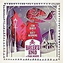Baker's End: The King of Cats Hörspiel von Paul Magrs Gesprochen von: Tom Baker, Katy Manning, Susan Jameson, David Benson