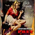 Confidential Prey (       UNABRIDGED) by R. J. Jagger Narrated by Basil Sands