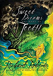 Sweet Dreams are Made of Teeth (English Edition)