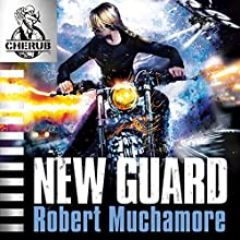Cherub: New Guard Audiobook by Robert Muchamore Narrated by Simon Scardifield