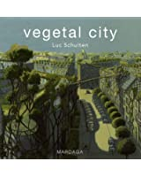 Vegetal city : Edition français-anglais-flamand