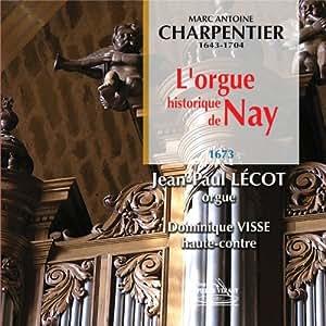 Charpentier: L'orgue Historiqu