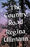 img - for The Country Road: Stories book / textbook / text book