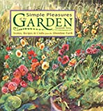 img - for Simple Pleasures of the Garden: Stories, Recipes & Crafts from the Abundant Earth book / textbook / text book