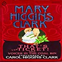 That's the Ticket! and Voices in the Coal Bin: 2 Short Stories Audiobook by Mary Higgins Clark Narrated by Carol Higgins Clark