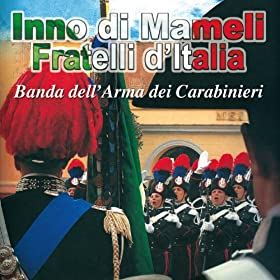 Siciliani (Sinfonia): Banda Dell'Arma Dei Carabinieri: MP3 Downloads