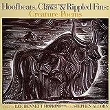 Hoofbeats, Claws & Rippled Fins: Creatur...