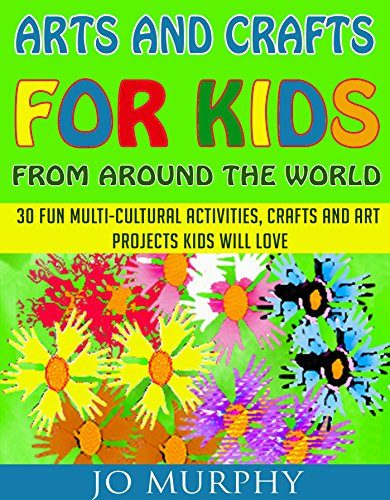 Arts and crafts for kids from around the world 30 fun for Amazon arts and crafts for kids