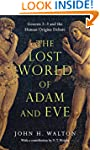 The Lost World of Adam and Eve: Genes...