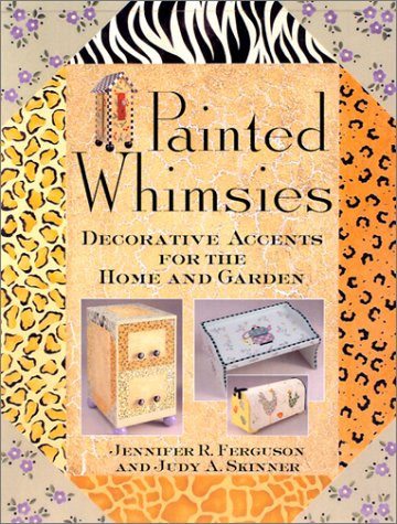 Painted Whimsies: Decorative Accents for the Home and Garden