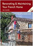 Renovating and Maintaining Your Frenc...