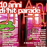 echange, troc Various Artists - 10 Anni Di Hit Parade Vol 3
