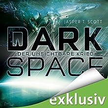 Der unsichtbare Krieg (Dark Space 2) Hörbuch von Jasper T. Scott Gesprochen von: Matthias Lühn