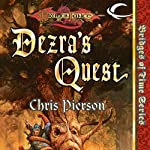 Dezra's Quest: Dragonlance: Bridges of Time, Book 5 (       UNABRIDGED) by Chris Pierson Narrated by Ramon DeOcampo