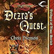 Dezra's Quest: Dragonlance: Bridges of Time, Book 5 | Chris Pierson