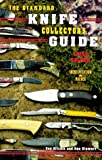 img - for The Standard Knife Collector's Guide (3rd Edition) book / textbook / text book