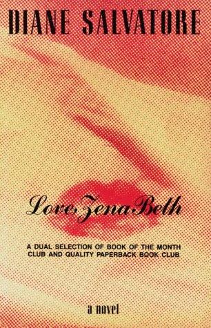 Love, Zena Beth: A Novel, Diane Salvatore