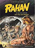 img - for Rahan 3/Les Fils De Rahan (French Edition) book / textbook / text book
