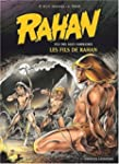 Rahan, fils des �ges farouches, tome...