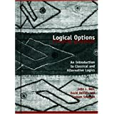 Logical Options: An Introduction to Classical and Alternative Logics ~ J. L. Bell