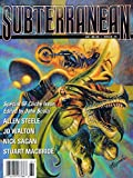 img - for Subterranean : Scenes from a Dystopia; In Search of Eileen Siriosa; The Inevitable Heat Death of the Universe; The Last Science Fiction Writer; Cliche Haiku; It Came From the Slush Pile book / textbook / text book