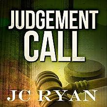 Judgment Call: The Exonerated, Volume 1 | Livre audio Auteur(s) : JC Ryan Narrateur(s) : Rhett Samuel Price