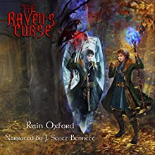 The Raven's Curse: The Sorcerer's Saga, Book 3 Audiobook by Rain Oxford Narrated by J. Scott Bennett
